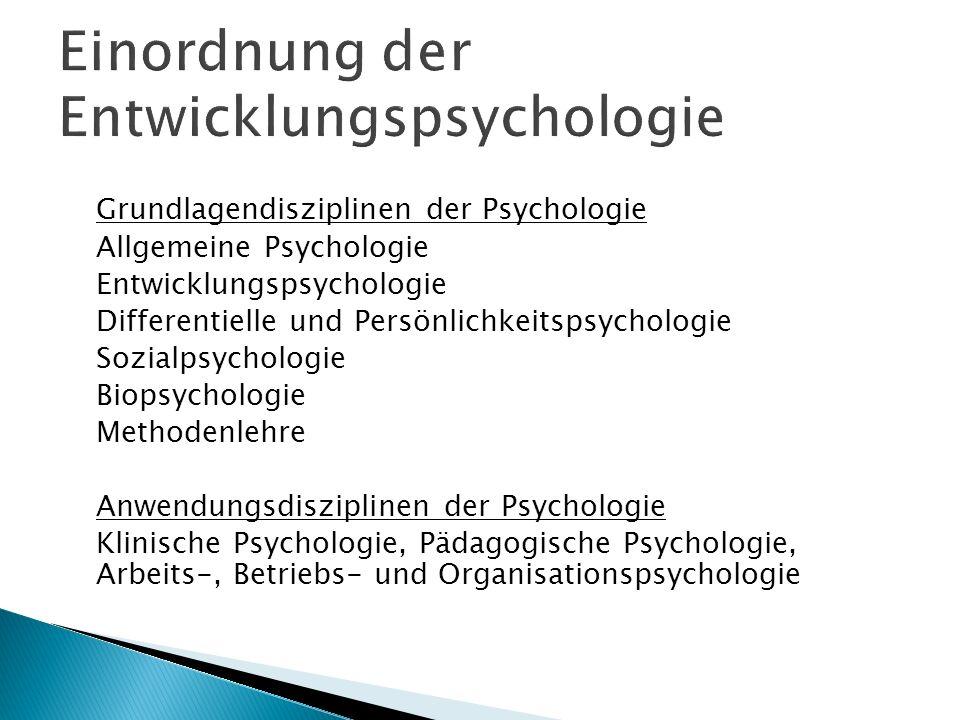 Einordnung der Entwicklungspsychologie