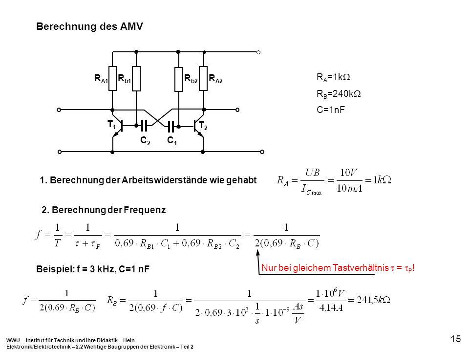 Berechnung des AMV RA1 C2 RA2 Rb2 Rb1 C1 T1 T2 RA=1k RB=240k C=1nF
