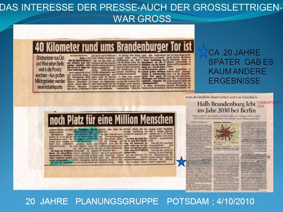 DAS INTERESSE DER PRESSE-AUCH DER GROSSLETTRIGEN-
