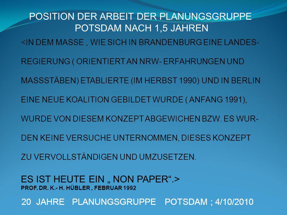 POSITION DER ARBEIT DER PLANUNGSGRUPPE