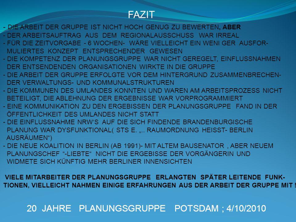 FAZIT 20 JAHRE PLANUNGSGRUPPE POTSDAM ; 4/10/2010