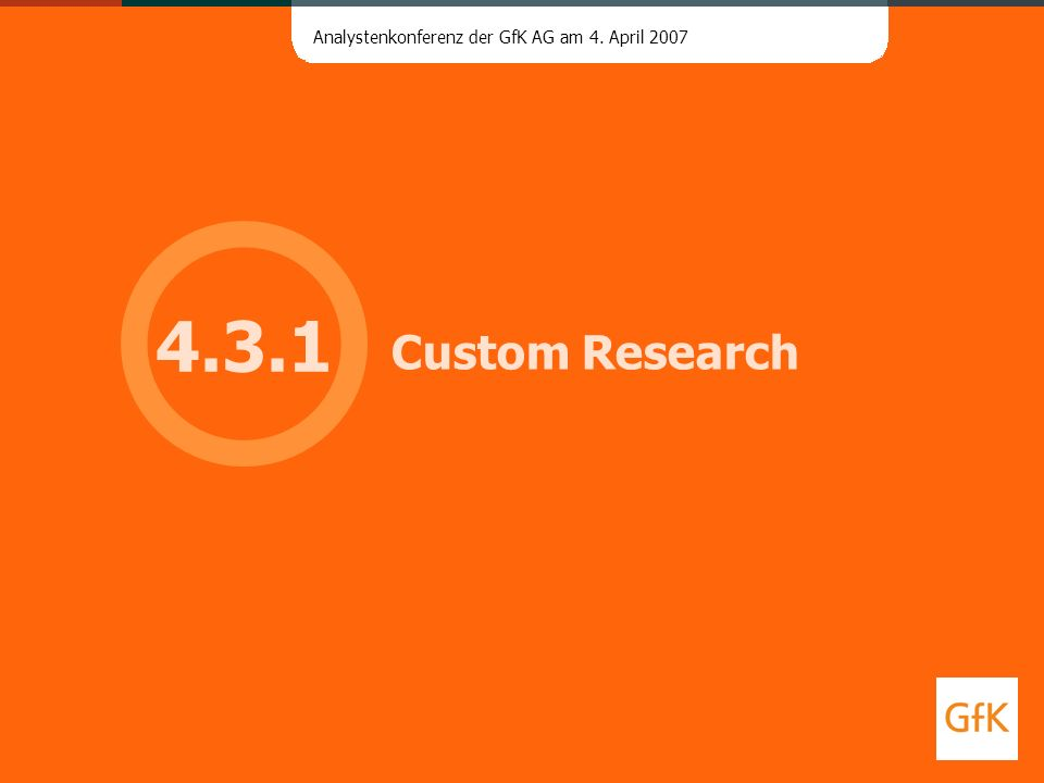 4.3.1 Custom Research