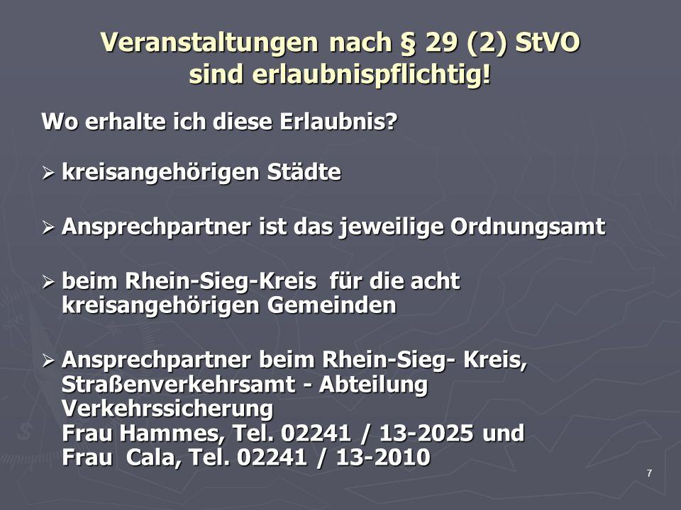 Veranstaltungen nach § 29 (2) StVO sind erlaubnispflichtig!