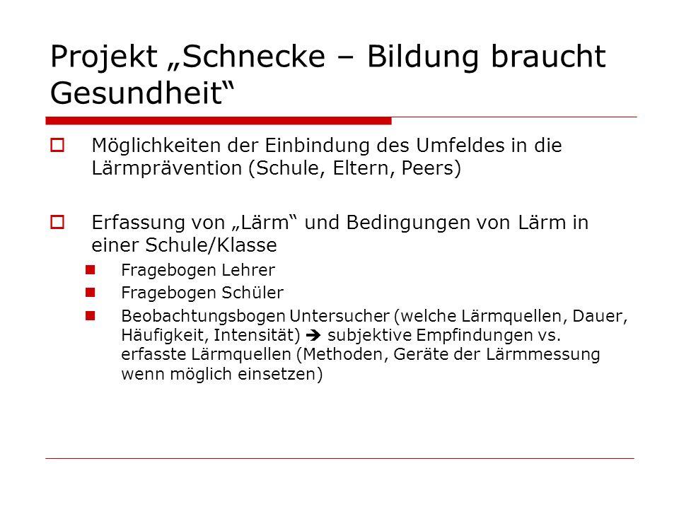 """Projekt """"Schnecke – Bildung braucht Gesundheit"""