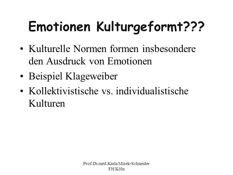 Emotionen Kulturgeformt