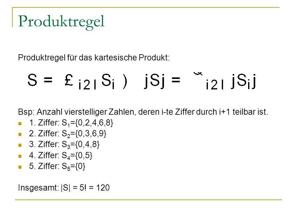 Produktregel Produktregel für das kartesische Produkt: