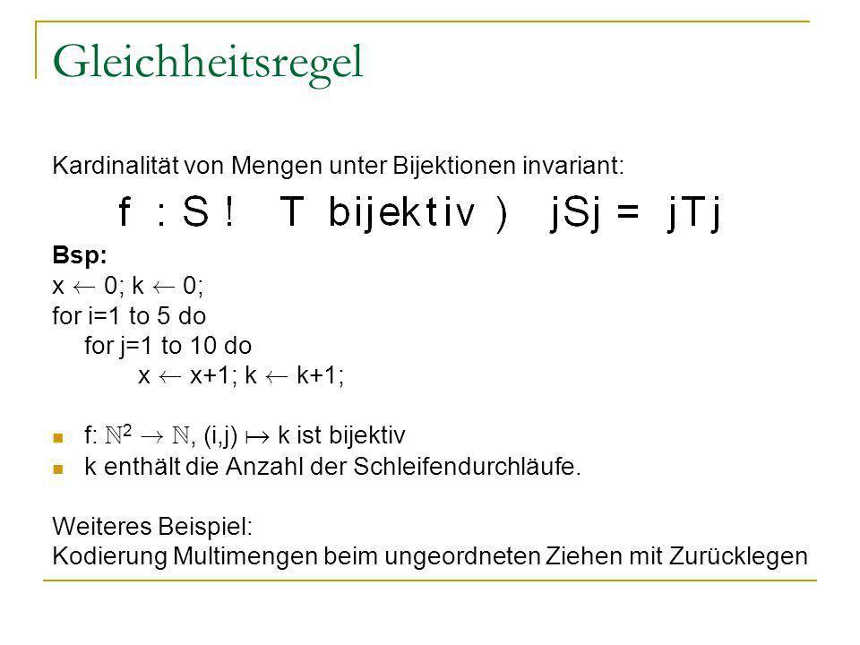 Gleichheitsregel Kardinalität von Mengen unter Bijektionen invariant:
