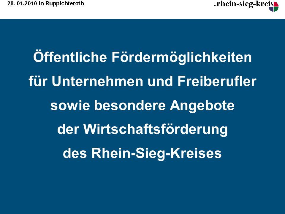 Öffentliche Fördermöglichkeiten für Unternehmen und Freiberufler sowie besondere Angebote der Wirtschaftsförderung des Rhein-Sieg-Kreises