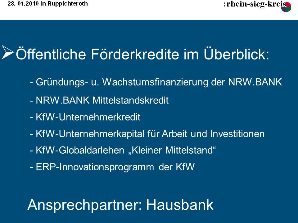 Öffentliche Förderkredite im Überblick:. - Gründungs- u