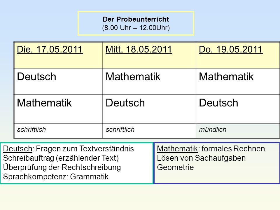 Der Probeunterricht (8.00 Uhr – 12.00Uhr)