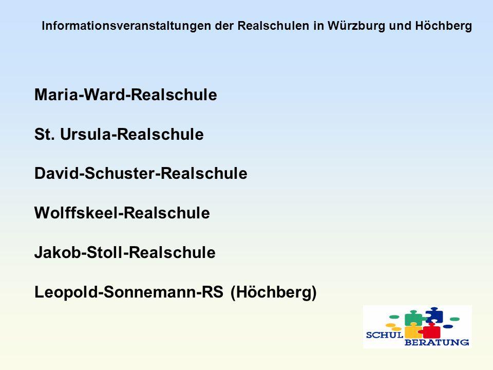 Informationsveranstaltungen der Realschulen in Würzburg und Höchberg