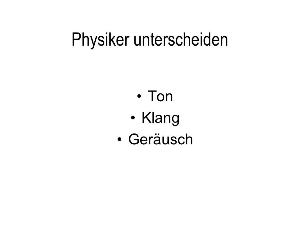 Physiker unterscheiden