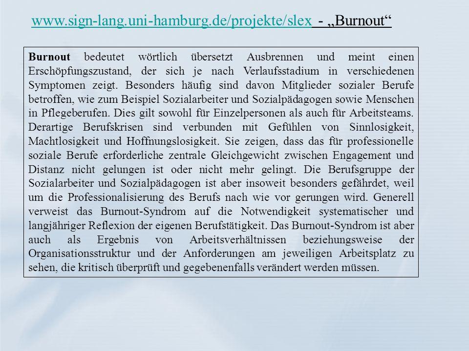 """www.sign-lang.uni-hamburg.de/projekte/slex - """"Burnout"""