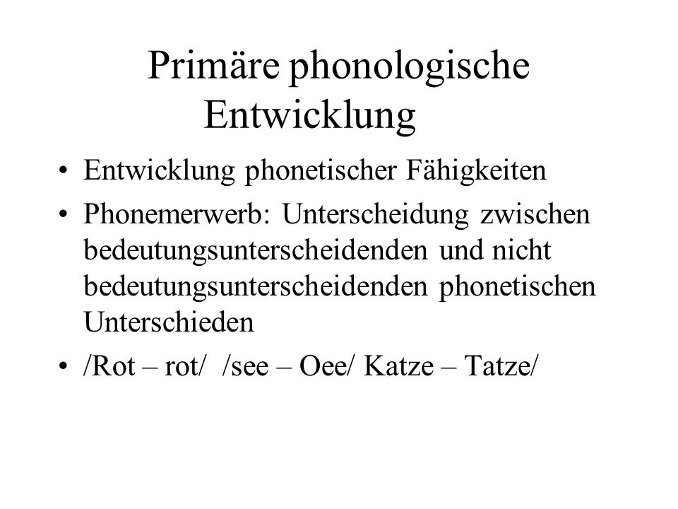 Primäre phonologische Entwicklung