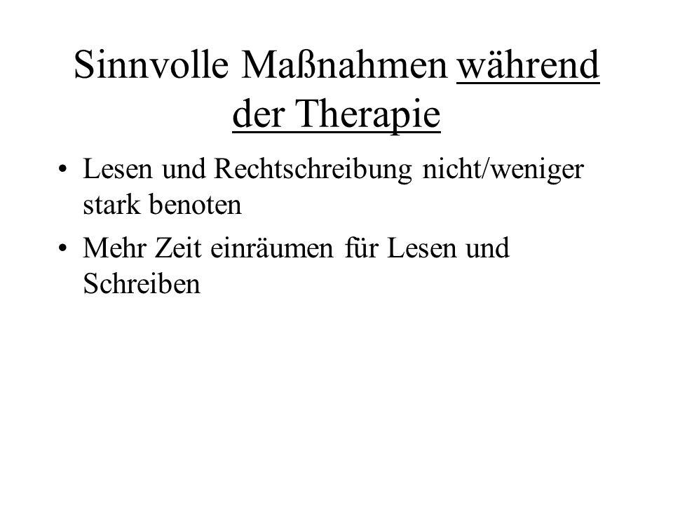 Sinnvolle Maßnahmen während der Therapie