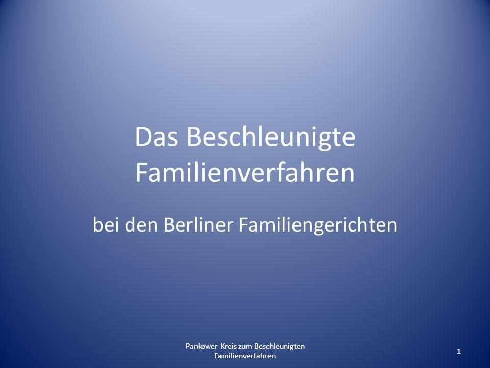 Das Beschleunigte Familienverfahren