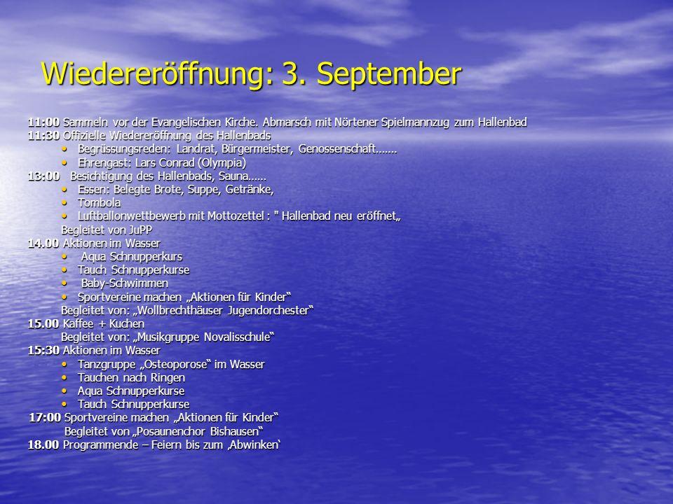Wiedereröffnung: 3. September