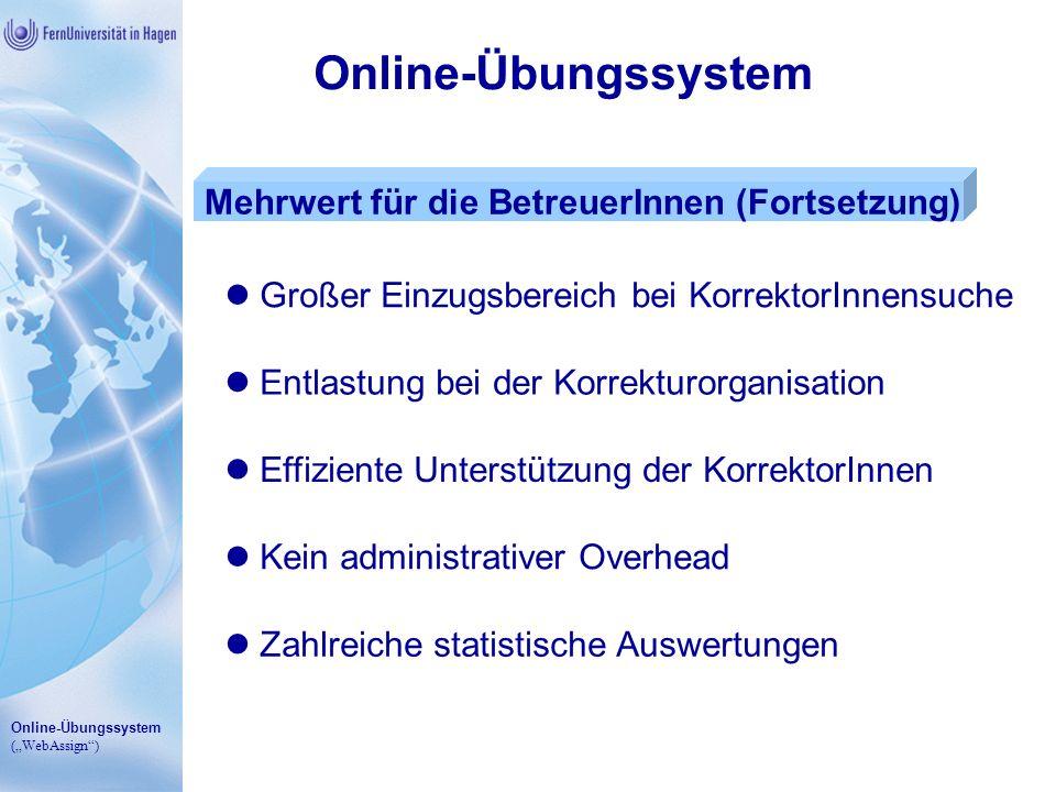 Online-Übungssystem Mehrwert für die BetreuerInnen (Fortsetzung)