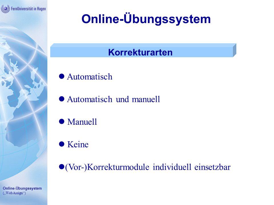 Online-Übungssystem Korrekturarten Automatisch Automatisch und manuell