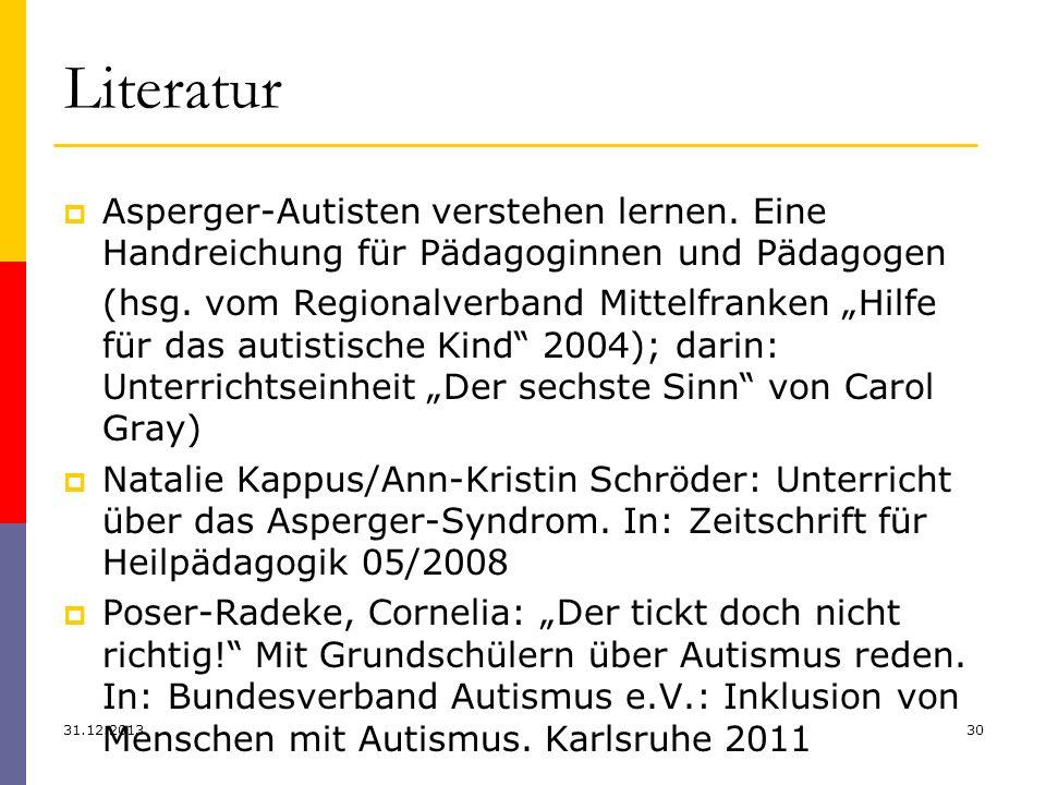 LiteraturAsperger-Autisten verstehen lernen. Eine Handreichung für Pädagoginnen und Pädagogen.