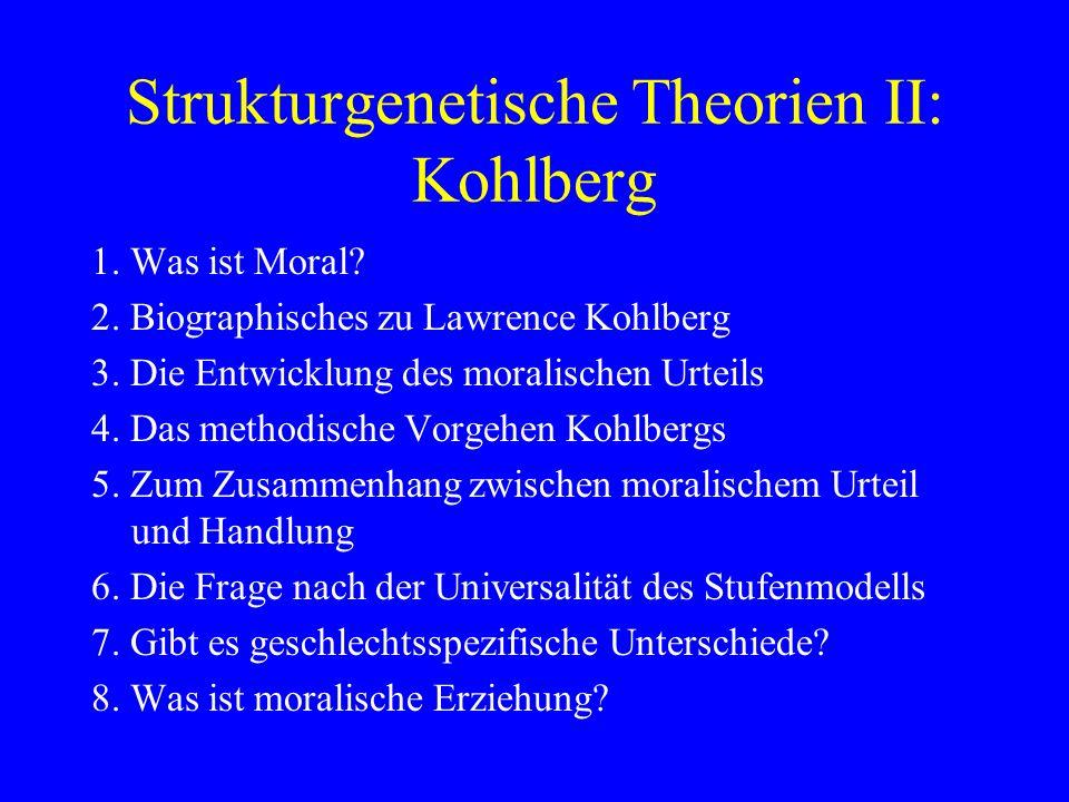 Strukturgenetische Theorien II: Kohlberg