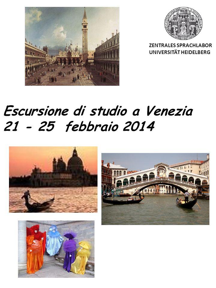 Escursione di studio a Venezia 21 - 25 febbraio 2014