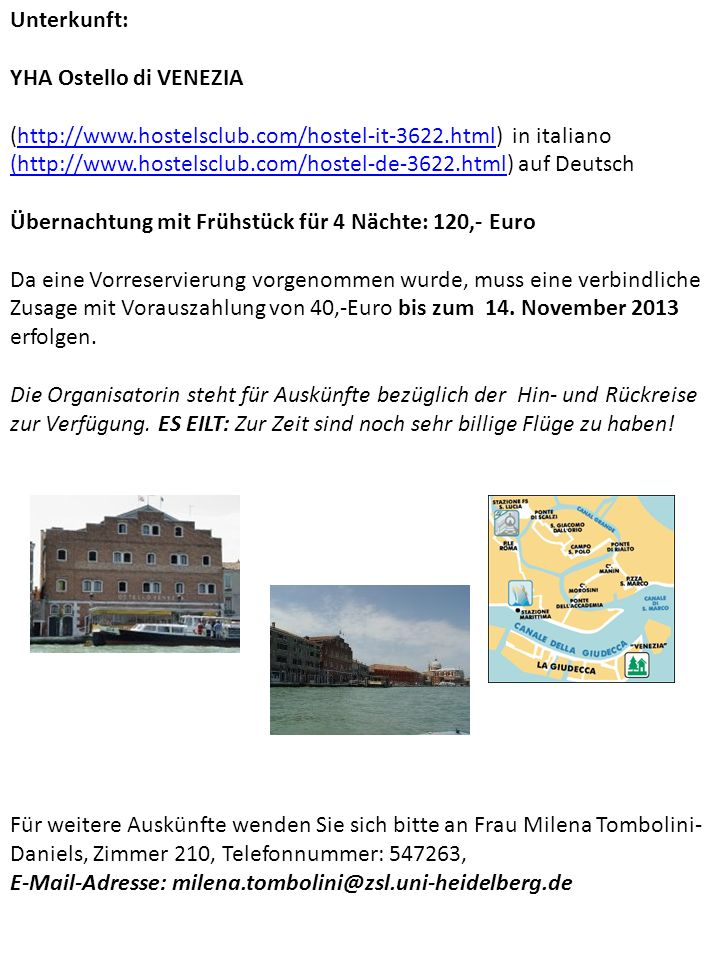 Unterkunft: YHA Ostello di VENEZIA. (http://www.hostelsclub.com/hostel-it-3622.html) in italiano.