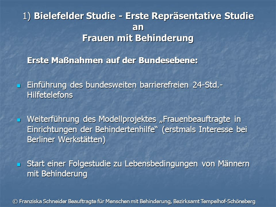 1) Bielefelder Studie - Erste Repräsentative Studie an Frauen mit Behinderung