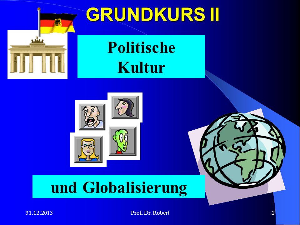 GRUNDKURS II Politische Kultur und Globalisierung 25.03.2017