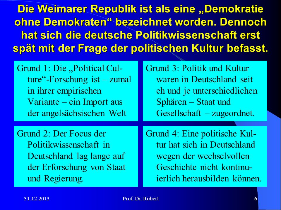 """Die Weimarer Republik ist als eine """"Demokratie ohne Demokraten bezeichnet worden. Dennoch hat sich die deutsche Politikwissenschaft erst spät mit der Frage der politischen Kultur befasst."""