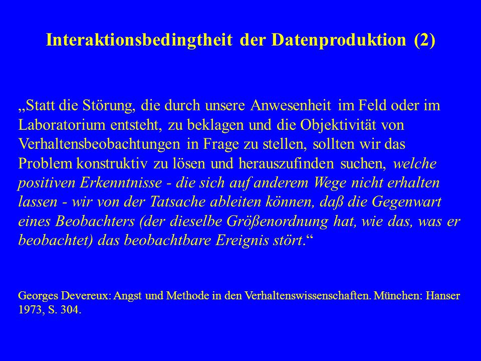 Interaktionsbedingtheit der Datenproduktion (2)