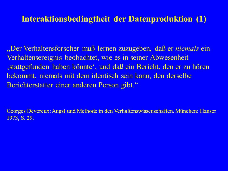 Interaktionsbedingtheit der Datenproduktion (1)