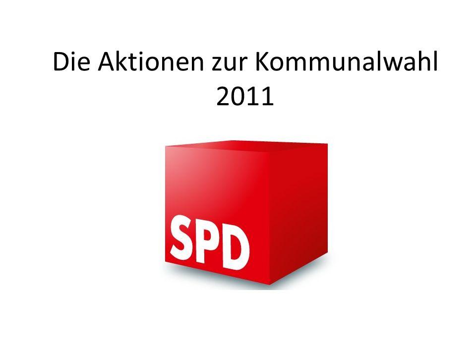 Die Aktionen zur Kommunalwahl 2011