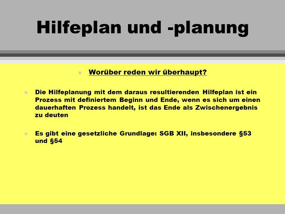Hilfeplan und -planung