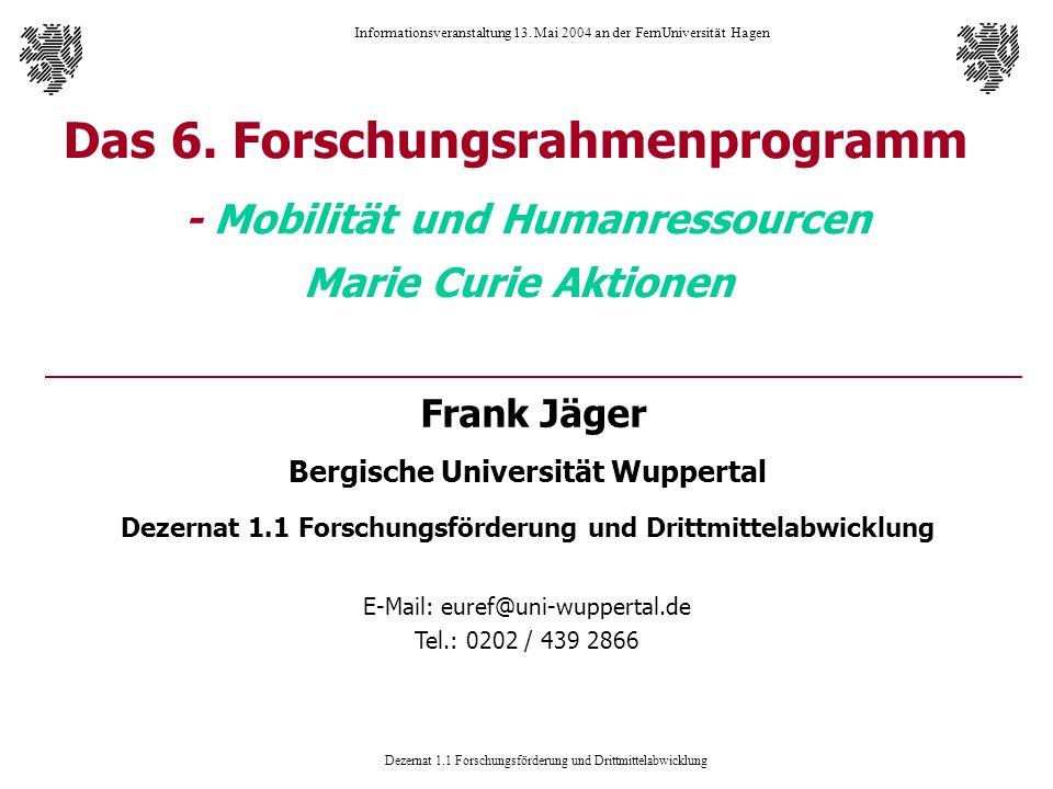 Das 6. Forschungsrahmenprogramm