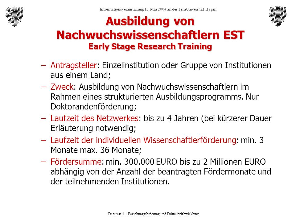 Ausbildung von Nachwuchswissenschaftlern EST Early Stage Research Training