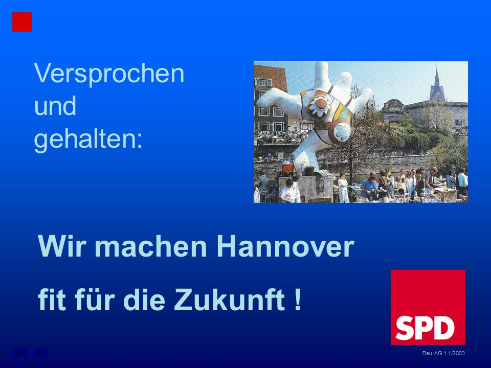 Wir machen Hannover fit für die Zukunft ! Versprochen und gehalten: