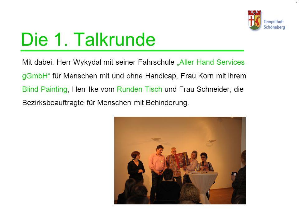 Die 1. Talkrunde