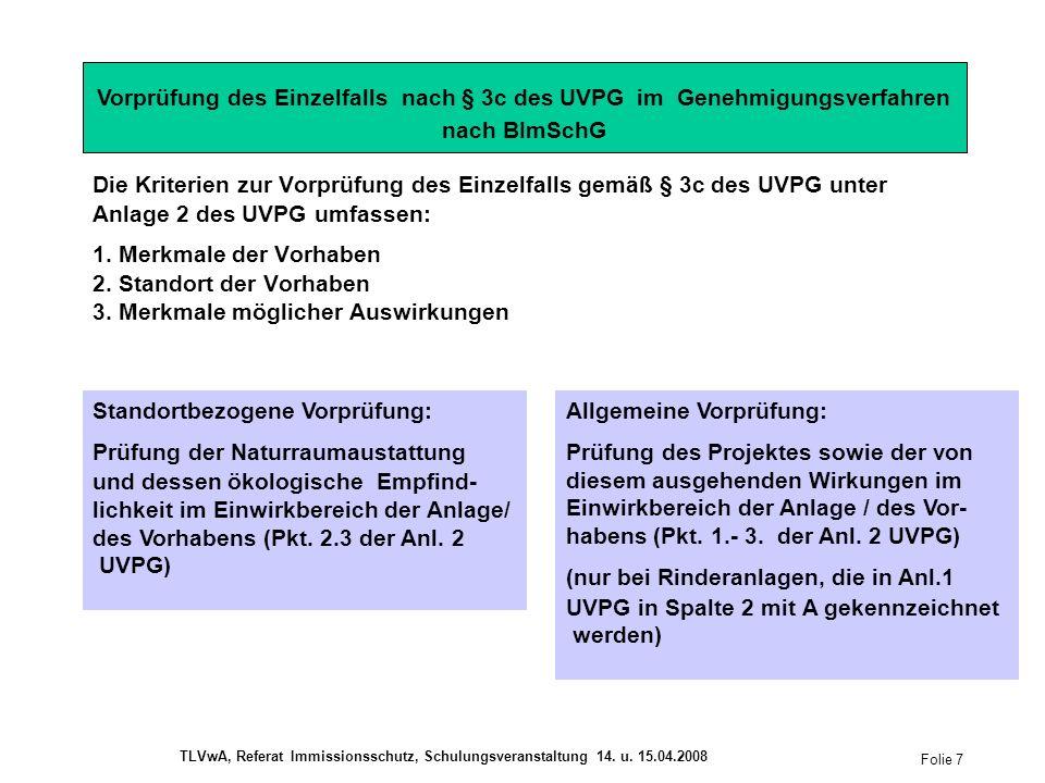 Die Kriterien zur Vorprüfung des Einzelfalls gemäß § 3c des UVPG unter