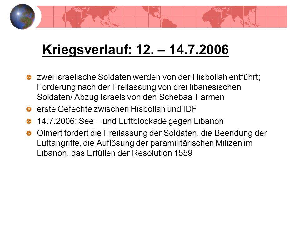 Kriegsverlauf: 12. – 14.7.2006