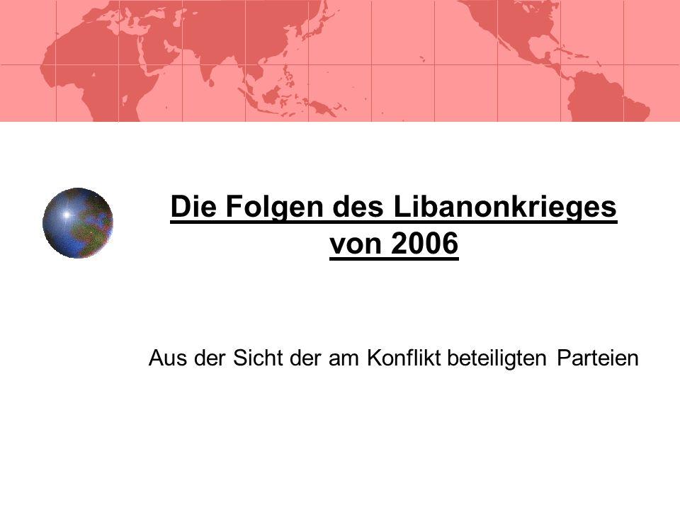 Die Folgen des Libanonkrieges von 2006