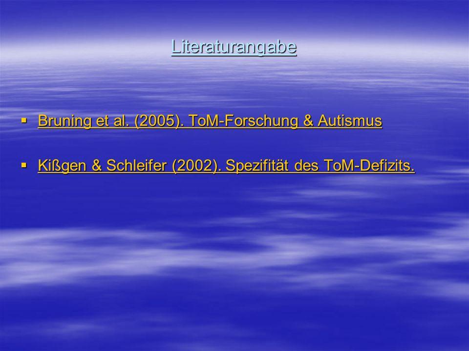 Literaturangabe Bruning et al. (2005). ToM-Forschung & Autismus