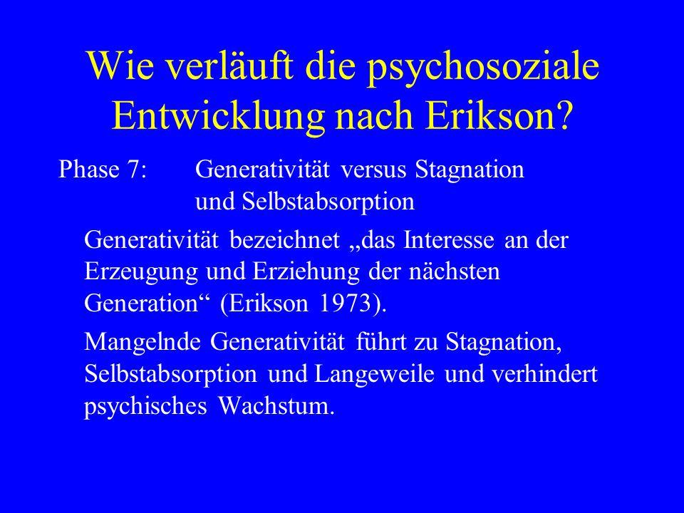 Wie verläuft die psychosoziale Entwicklung nach Erikson