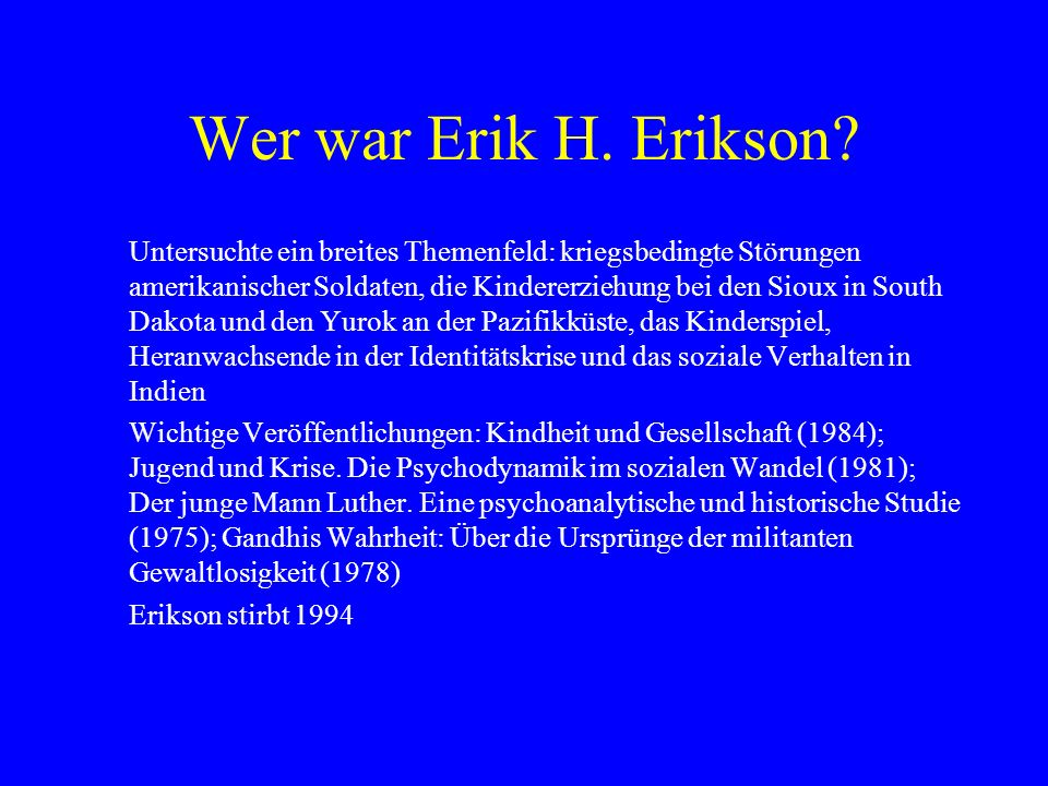 Wer war Erik H. Erikson