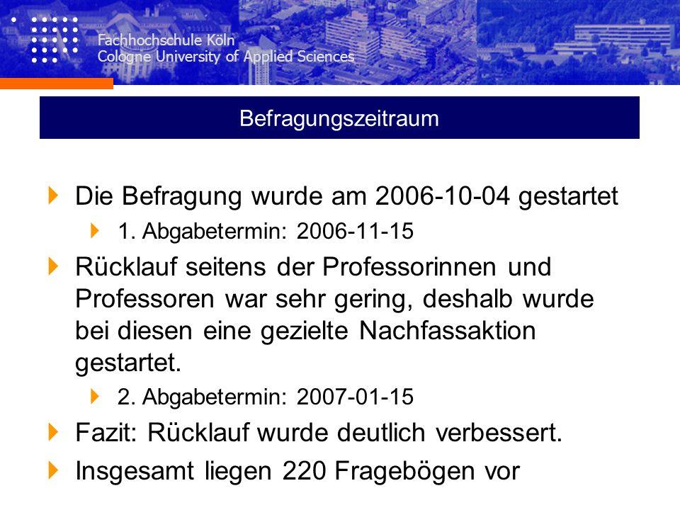 Die Befragung wurde am 2006-10-04 gestartet