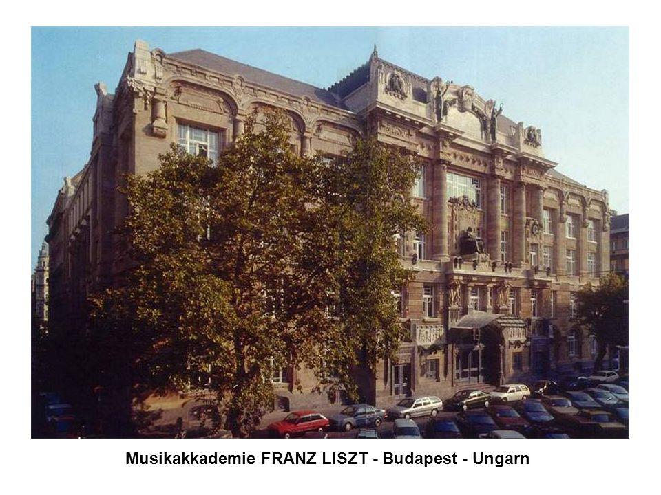 Musikakkademie FRANZ LISZT - Budapest - Ungarn