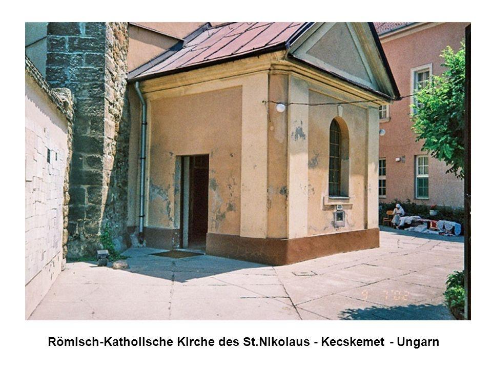 Römisch-Katholische Kirche des St.Nikolaus - Kecskemet - Ungarn