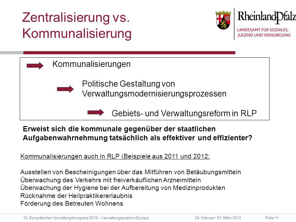 Zentralisierung vs. Kommunalisierung