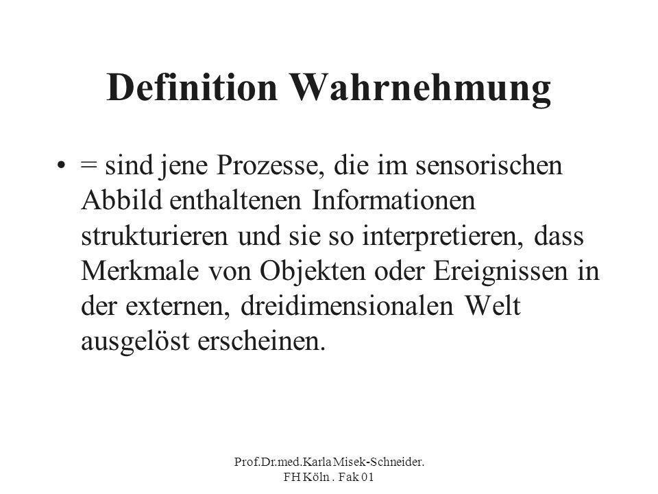 Definition Wahrnehmung