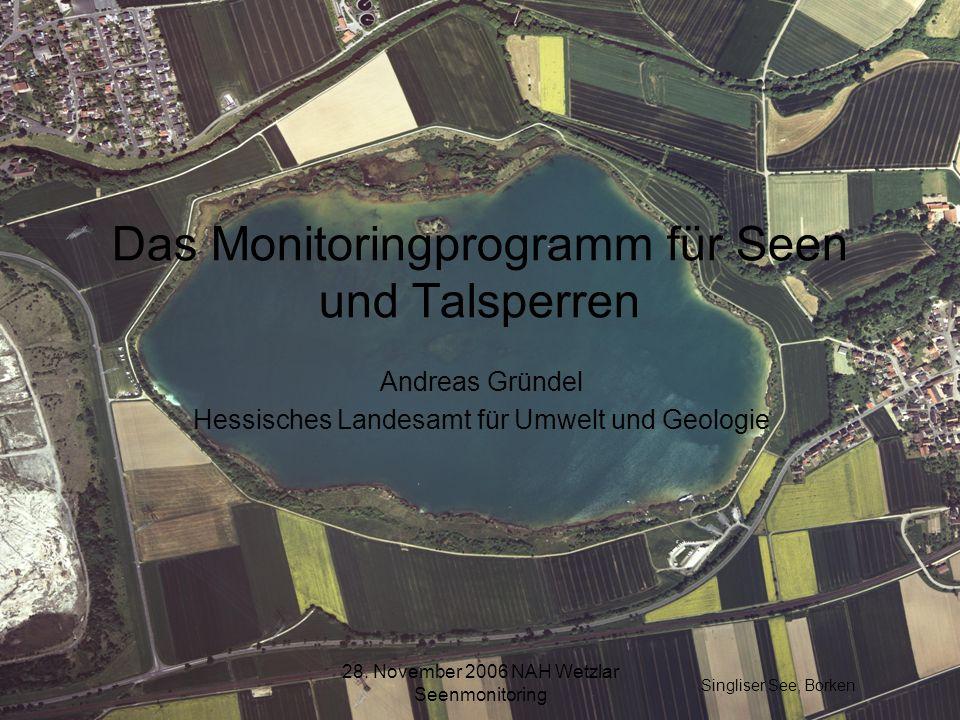 Das Monitoringprogramm für Seen und Talsperren